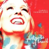 Portraits of Brazil by Caroll Vanwelden