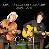 Grandes Clássicos Sertanejos Acústico II (Ao Vivo) de Chitãozinho & Xororó