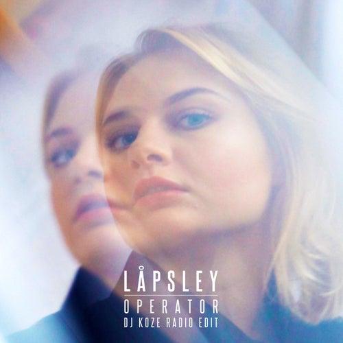 Operator (DJ Koze Radio Edit) by Låpsley