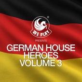 WePLAY pres. German House Heroes Volume 3 von Various Artists