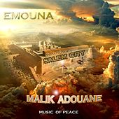 Emouna (Internalize the Belief in His Heart) by Malik Adouane