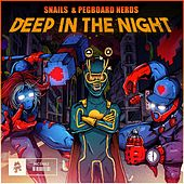 Deep in the Night von Snails
