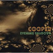 Evening Shadows by Cooper