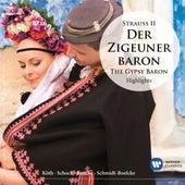 Strauss II: Der Zigeunerbaron - Highlights (Inspiration) von Various Artists