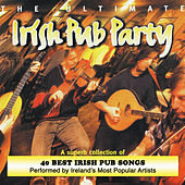 The Ultimate Irish Pub Party by Various Artists