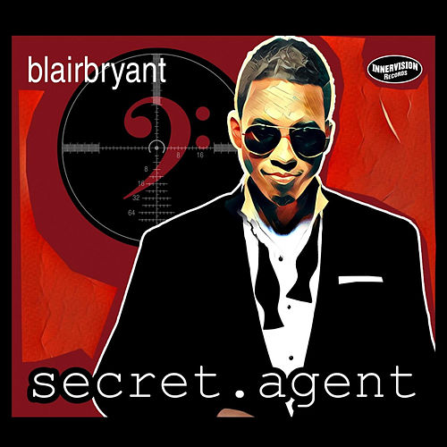 Secret Agent (Radio Single) by Blair Bryant