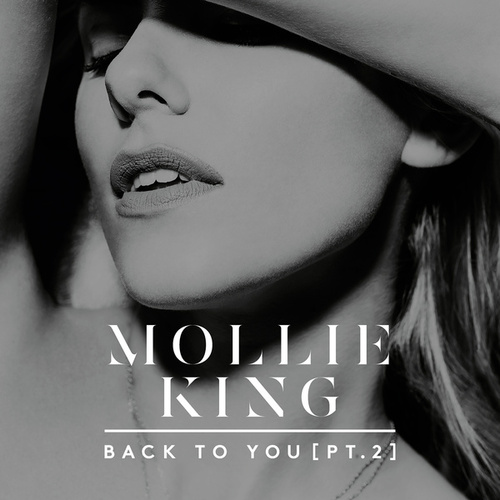 Back To You by Mollie King