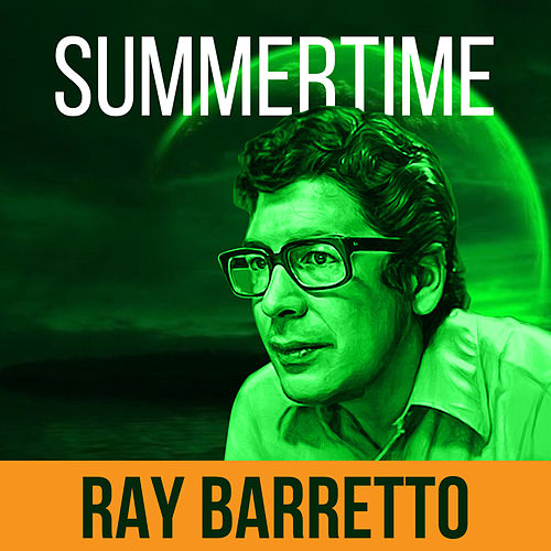Summertime de Ray Barretto