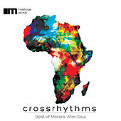 Crossrhythms (Best of Moho's Afro-Soul) von Various Artists