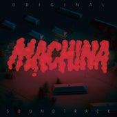 Machina (Original Motion Picture Soundtrack) by Simon Says