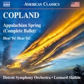 Copland: Appalachian Spring & Hear Ye! Hear Ye! by Detroit Symphony Orchestra