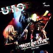 Hot n' Live: The Chrysalis Live Anthology (1974-1983) von UFO