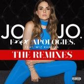 F*** Apologies. (feat. Wiz Khalifa) (The Remixes) by Jojo