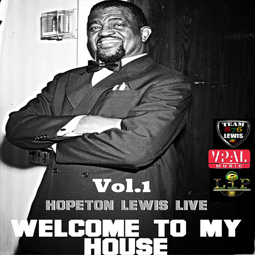 Welcome To My House, Vol. 1 by Hopeton Lewis