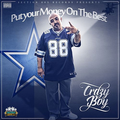 Put Your Money on the Best by Crazy Boy