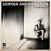 Cowboy by Leopold and his Fiction