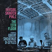 The 13th Floor von Invisibl Skratch Piklz