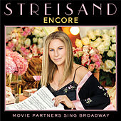 Encore: Movie Partners Sing Broadway von Barbra Streisand