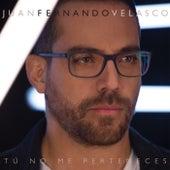 Tu No Me Perteneces de Juan Fernando Velasco