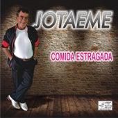 Comida Estragada by JotaEme