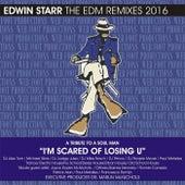 Edwin Starr: The EDM Remixes 2016 by Various Artists