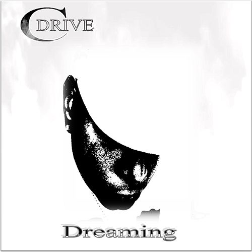 Dreaming by CDrive
