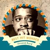 Best Hit Wonder by Donald Byrd