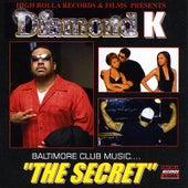 Baltimore Club Music...The Secret by Diamond K