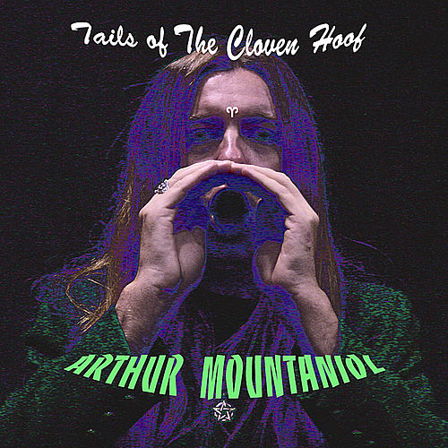 Tails of the Cloven Hoof by Arthur Mountaniol