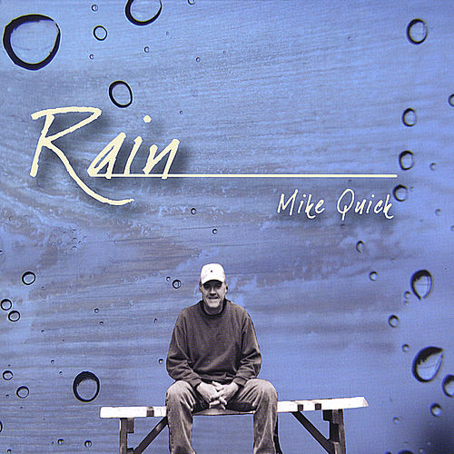 Rain by Mike Quick