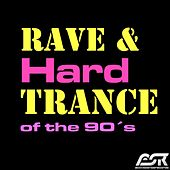 Rave & Hardtrance of the 90´s di Various Artists