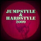 Jumpstyle & Hardstyle 2009 de Various Artists