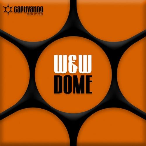 Dome by W&W