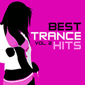 Best Trance Hits, Vol. 2 von Various Artists
