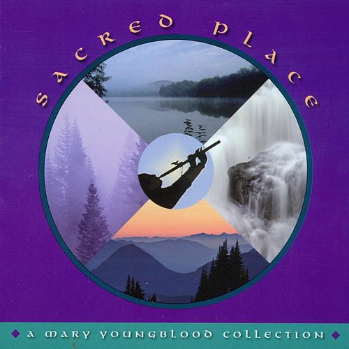 Sacred Place: A Mary Youngblood Collection by Mary Youngblood