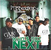 Who'$ Got Next by Twista
