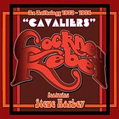 Cavaliers: An Anthology (1973-1974) de Various Artists