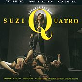 The Wild One: The Greatest Hits de Suzi Quatro
