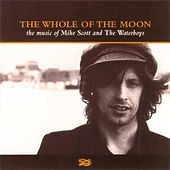 The Whole of the Moon: The Music of Mike Scott & The Waterboys de Various Artists