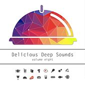 Delicious Deep Sounds, Vol. 8 de Various Artists