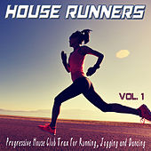 House Runners, Vol. 1 - Progressive House Club Trax for Running, Jogging and Dancing de Various Artists