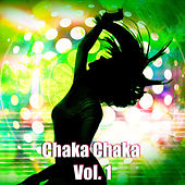 Chaka Chaka, Vol. 1 von Various Artists