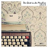 Der Geist in der Maschine, Vol. 6 by Various Artists