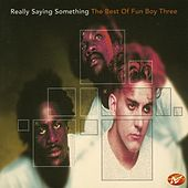 Really Saying Something: The Best of Fun Boy Three de Various Artists