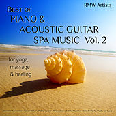 Best of Piano & Acoustic Guitar Spa Music, Vol. 2 for Yoga, Massage & Healing von Various Artists