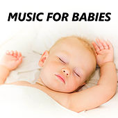 Music for Babies by Bedtime Baby