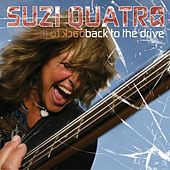 Back to the Drive by Suzi Quatro