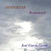 Despertar (Remastered) by Jose Garcia