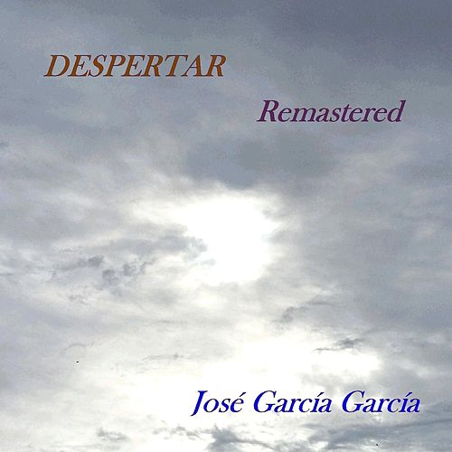Despertar (Remastered) by Jose Garcia