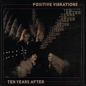Positive Vibrations (Deluxe Version) by Ten Years After